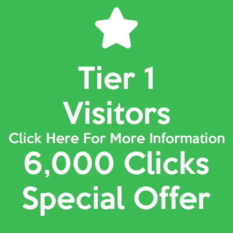 Tier 1 Visitors 6,000 Clicks Special Offer
