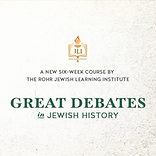 Great Debates in Jewish History