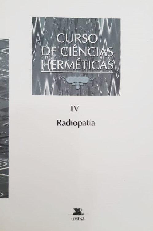 Curso De Ciências Herméticas IV: Radiopatia