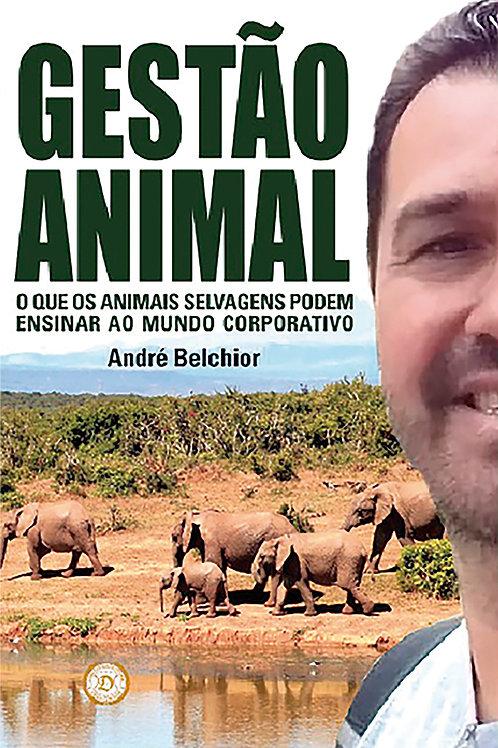Gestão Animal: o que os animais selvagens podem ensinar...