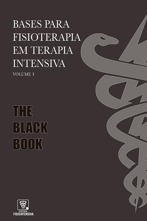 Bases para fisioterapia em terapia intensiva – Volume I