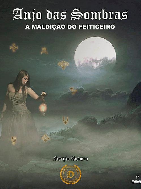 Anjo das Sombras: a maldição do feiticeiro