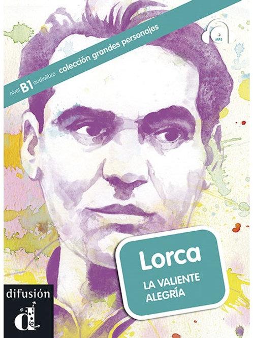 Lorca - La valiente alegría
