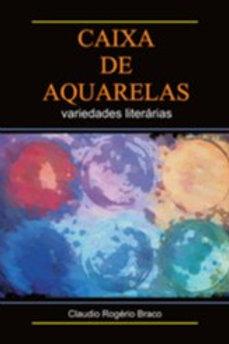 Caixa de Aquarelas: Variedades literárias