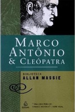 Marco Antônio & Cleopatra