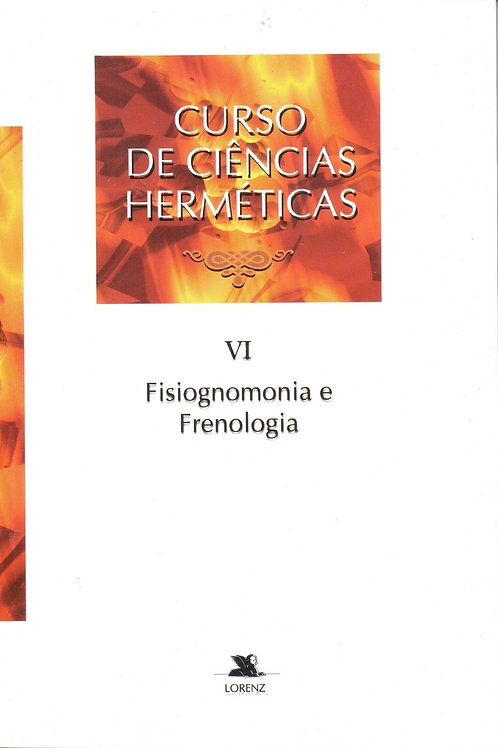 Curso De Ciências Herméticas VI: Fisiognomonia e Frenologia