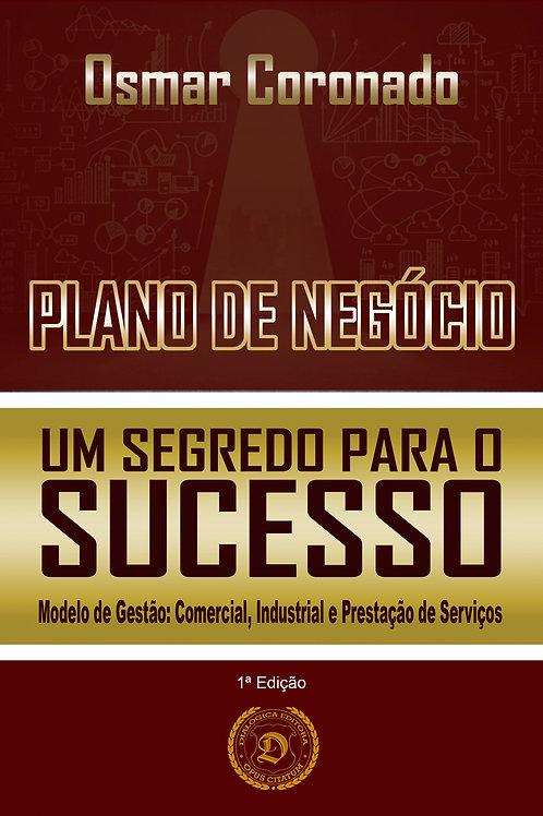 Plano de Negócio: um segredo para o Sucesso