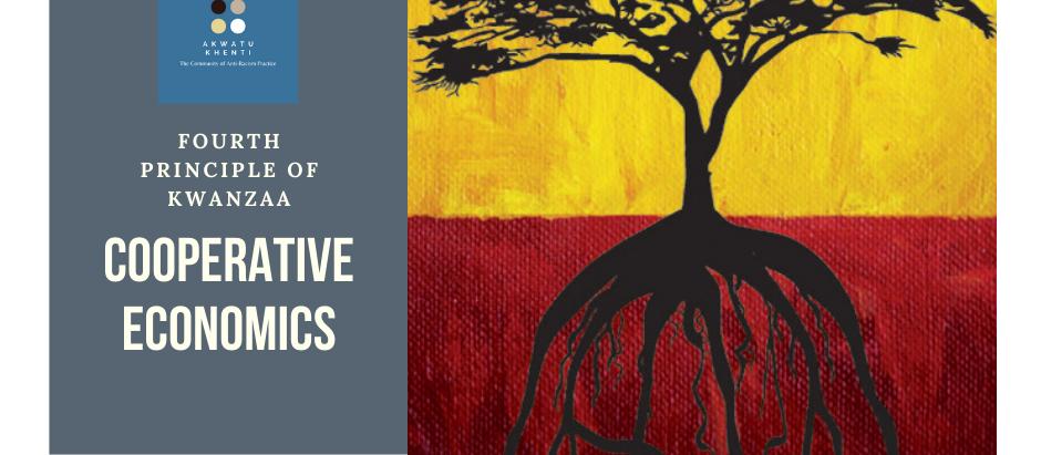Ujamaa: The Fourth Principle of Kwanzaa