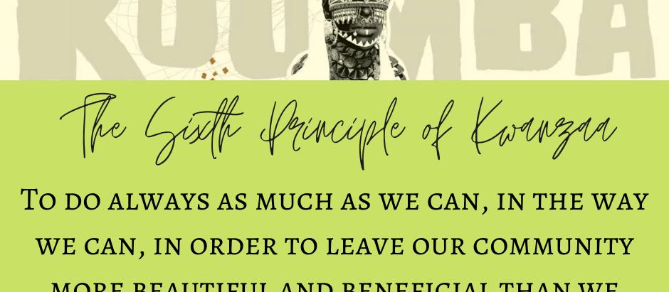 Kuumba: (Creativity) The Sixth Principle of Kwanzaa