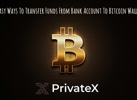 Easy Ways To Transfer Funds From Bank Account To Bitcoin Wallet