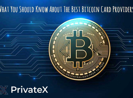 What You Should Know About The Best Bitcoin Card Providers