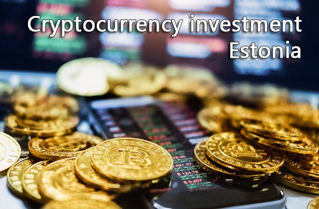 Cryptocurrency investment Estonia