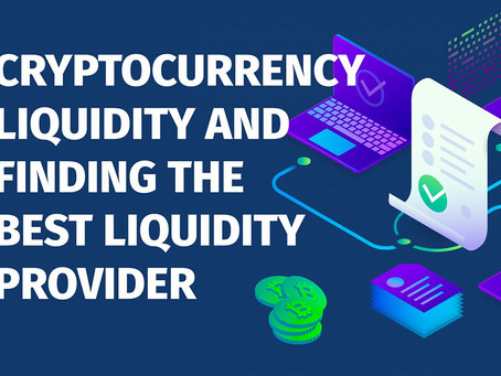 How to Get Cryptocurrency Liquidity Provider?