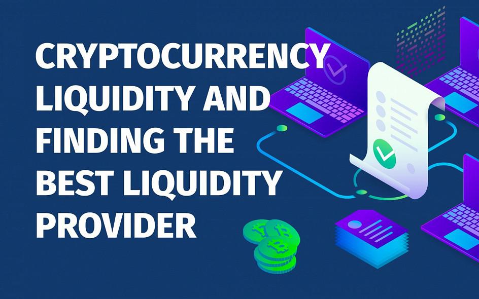 Cryptocurrency Liquidity Provider