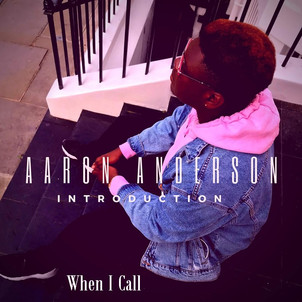 Aaron Anderson - When I Call.jpg