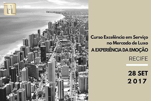 RECIFE: Excelência em Serviço no Mercado de Luxo - A Experiência da Emoção
