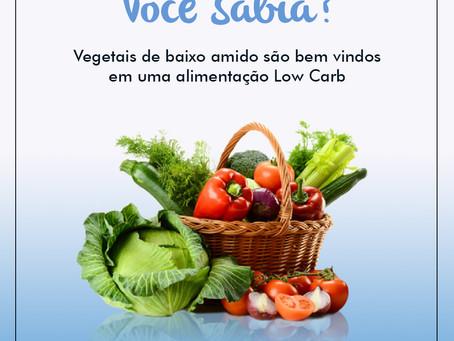 Você sabia? Vegetais de baixo amido são bem vindos na dieta low carb