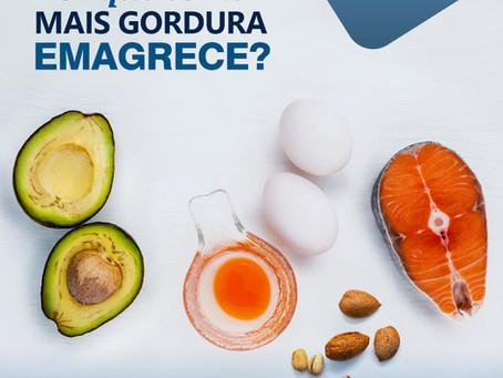 Por que comer mais gordura emagrece?