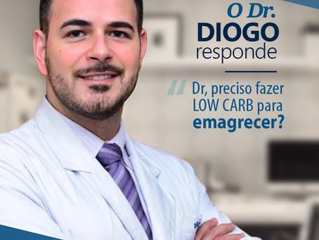 """Dr. Diogo responde: """"Preciso fazer low carb para emagrecer?"""""""