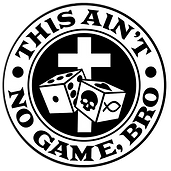 This Ain't No Game Bro Round Logo.PNG