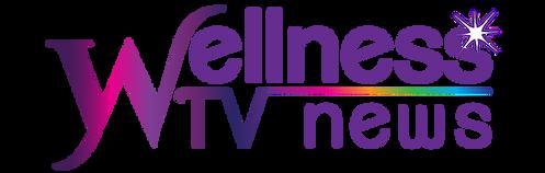 WELLNESS TV NEWS