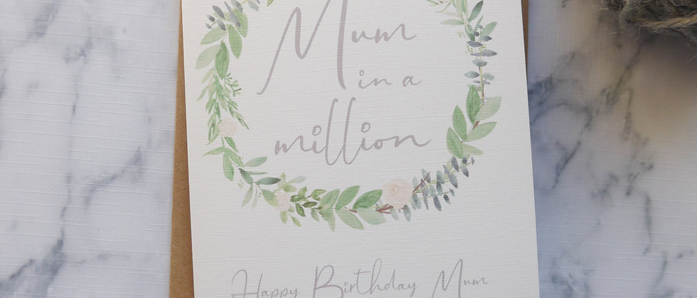 Mum in a Million Birthday/Mother's Day Card