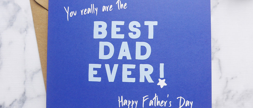 Eco-friendly Father's Day Card, You Really Are the Best Dad Ever, Happy Father's Day, Greeting Card for Dad, Recycled Card