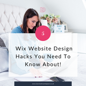 5 Wix Website Design Hacks You Need To Know About!