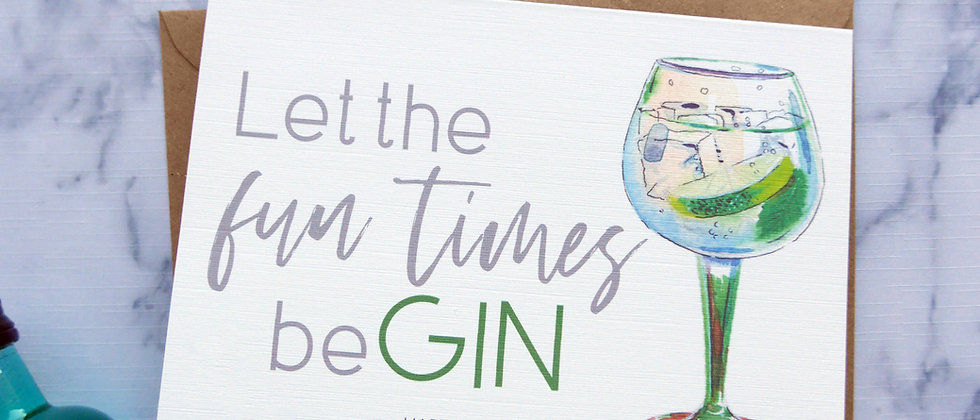 Personalised Let the Fun Times be-GIN Birthday Card, Friend Birthday Card, Happy Birthday Card, Alcohol Card, Gin Birthday
