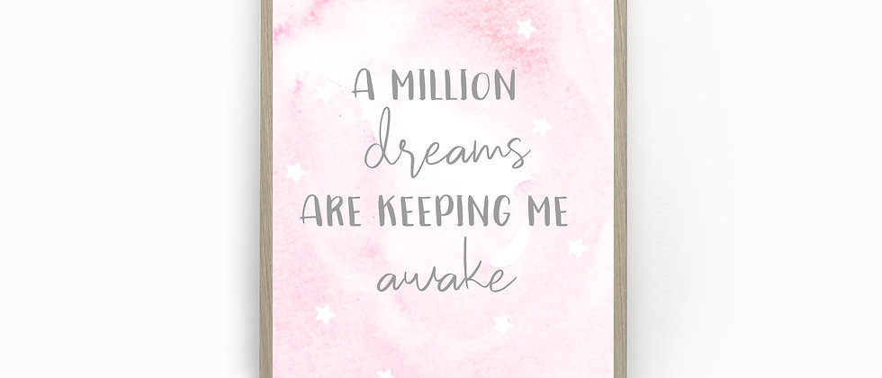 A Million Dreams Are Keeping Me Awake, Greatest Showman Quote, Office Print, Dressing Room Print, Greatest Showman Print