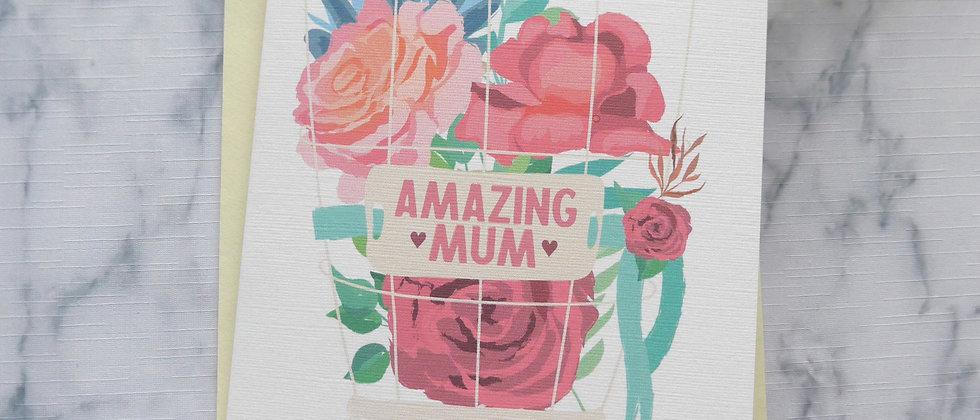 Amazing Mum Birthday/Mother's Day Card, Happy Birthday Card, Card For My Mum, Mother's Day Card, Floral Birthday/Mother's Day