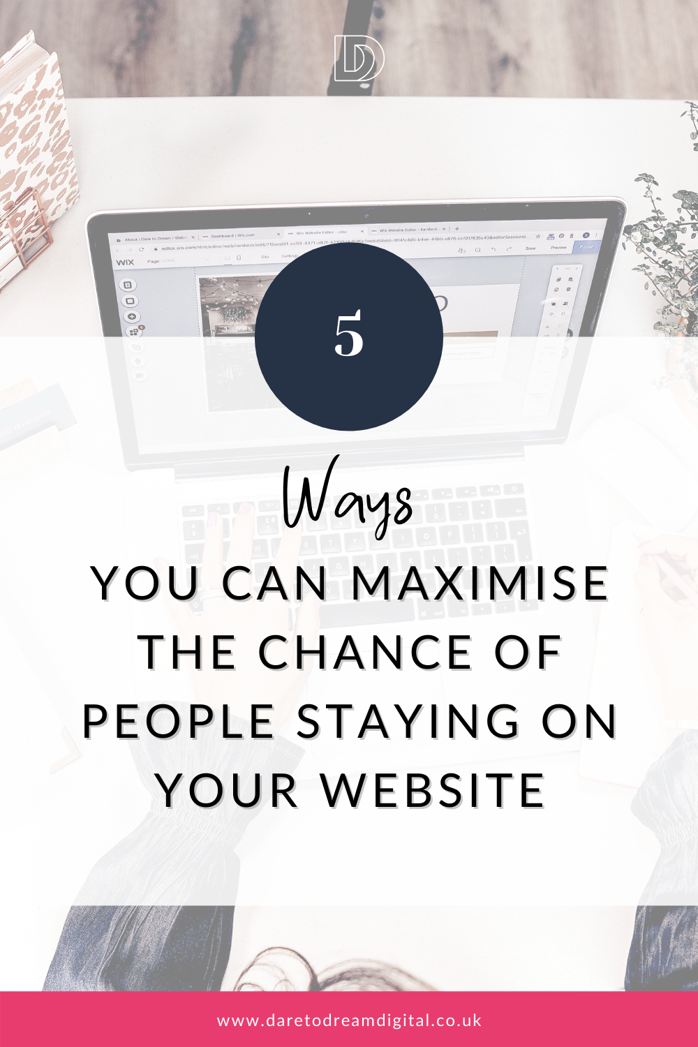 How to maximise that chance of people staying on your website