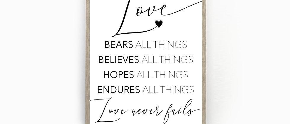 Love Bears All Things, 1 Corinthians 13:7, Bible Verse art print, Wedding Gift, Anniversary Gift, Love Quote Print