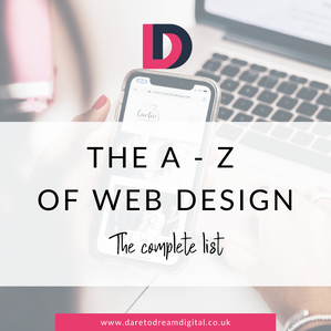 The A - Z Of Web Design