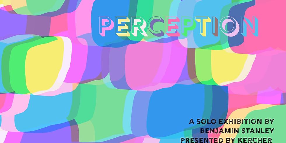 KERCHER Studio Sessions #001 - PERCEPTION by Benjamin Stanley