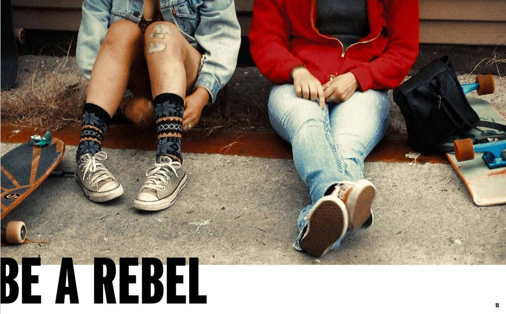BE A REBEL. GN4LW