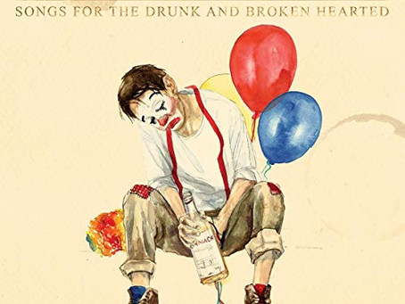 'Songs for the Drunk and Broken Hearted' provides comfort in a time of instability