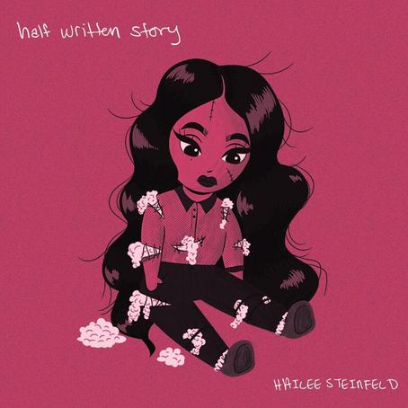 "Hailee Steinfeld's ""Half Written Story"" Explores the Ending of Relationships"
