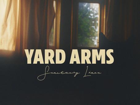Yard Arms Boasts Unintentional Quarantine Anthem on New EP, 'Sanctuary Lines'