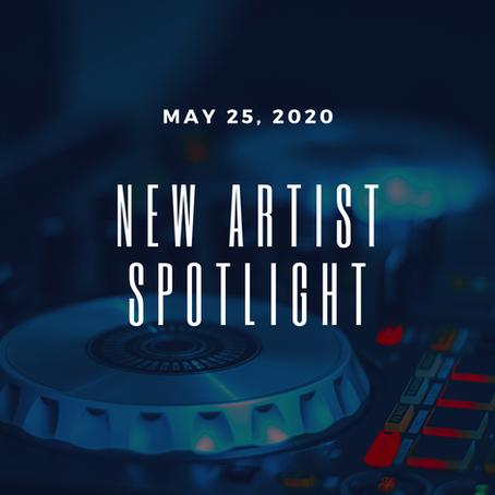 New Artist Spotlight - May 25