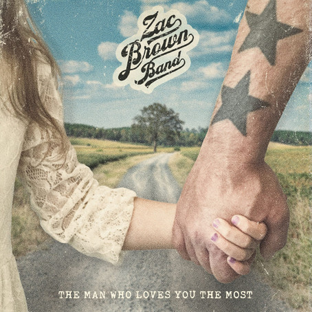"""Zac Brown Band's """"The Man Who Loves You the Most"""" Released Ahead of Father's Day"""