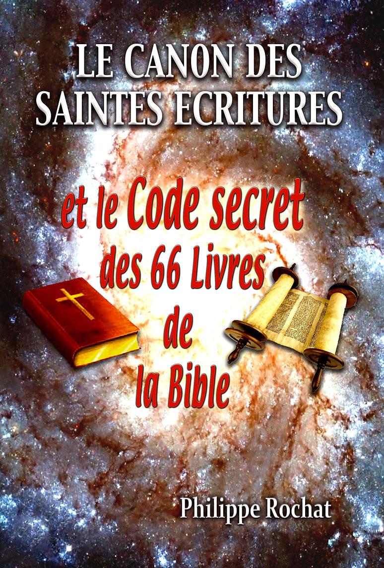 Le Canon des Ecritures Philippe Rohat