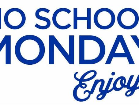 No school Monday December 7th