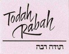 Todah Rabah - Thank you