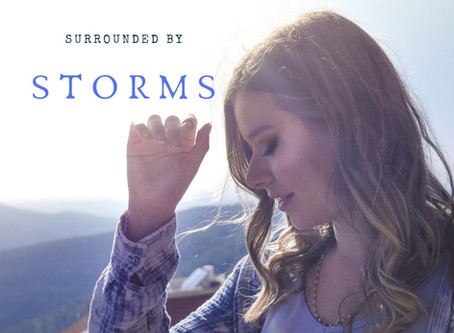 The Storms that Surround us