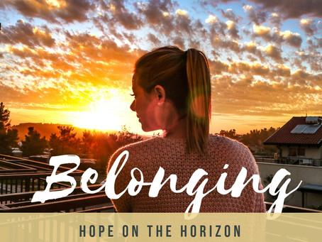 Belonging & Becoming
