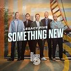 Legacy Five - Something New.jpg