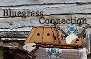 Bluegrass Connection - started 11-7-2020