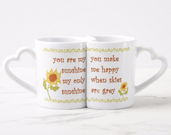 You Are My Sunshine Gifting Heart Mugs