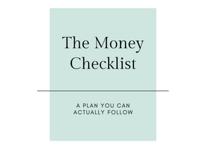 The Money Checklist: Phase 3